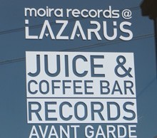 Moira Records @ Lazarus Juice Bar